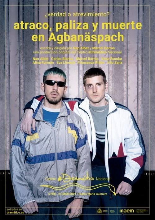 """Marcel Borràs y Nao Albet arrasan con """"Atraco, paliza y muerte en Agbanäspach"""""""
